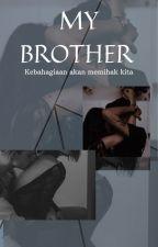 MY BROTHER by Raindusenja