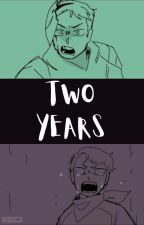 Two Years by MooneWriting