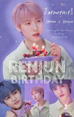 Renjun Birthday Present; Jaemren by Jaemrenies