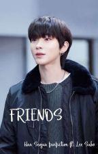 Friends I  han seojun ff ft. lee suho by _arcanelove_