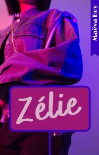 Zélie ✔️ cover