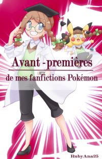 Avant-première de mes fanfictions Pokémon cover