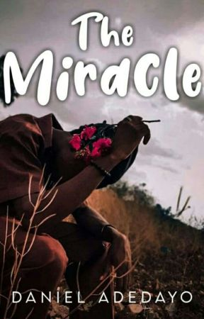 The Miracle  by Daniel_lexy