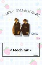 teach me ➵ l.s by svfthalo_