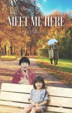 Meet Me Here by Claire_ry