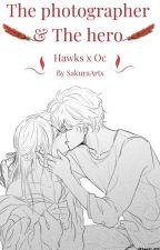 The photographer and the Hero ( Hawks x Oc ) by Sayori935