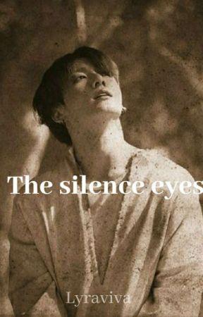 The Silence Eyes~JJK by Lyraviva