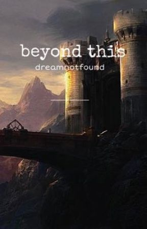 beyond this | dnf by urtrashy