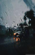 𝓓𝓸 𝓘 𝓵𝓸𝓿𝓮 𝔂𝓸𝓾? //𝓭𝓻𝓮𝓪𝓶𝓷𝓸𝓽𝓯𝓸𝓾𝓷𝓭// by christinaxfanficxxx