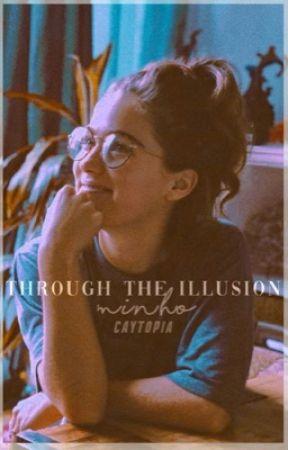 THROUGH THE ILLUSION / MINHO by caytopia