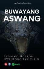 Buwayang Aswang by wynonawriter