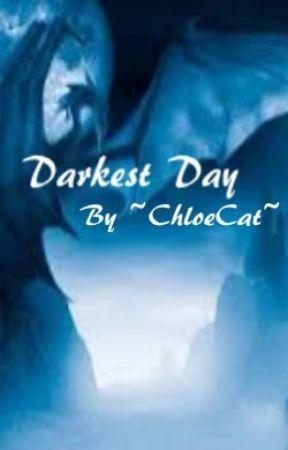 Darkest Day by -ChloeCat-
