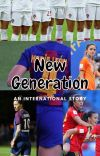 New Generation (An International Story) cover
