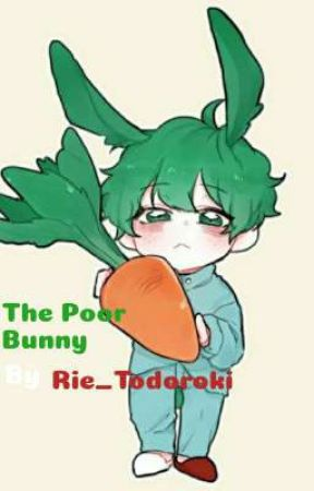 The Poor Bunny (Omegaverse) by Rie_Todoroki