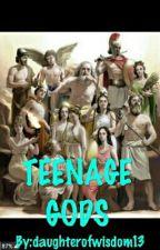 Teenage Gods?! by Qu33n_of_Sarcasm