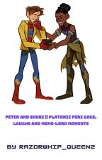 Peter And Shuri    Platonic Peri Gags, laughs and meme-lord moments by Razorwhip_queen2