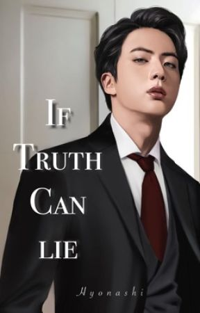 If Truth Can Lie by Hyonashi