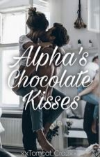 Alpha's Chocolate Kisses by xxTomcat_Crazxx