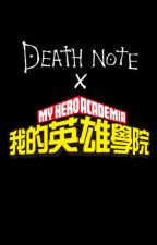 God Vs Heroes (BNHA x Death Note) by UncleLad