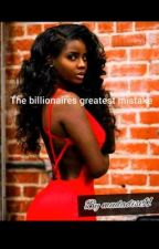 The Billionaires Greatest Mistake  by mudadisi11