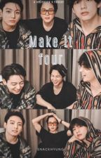 Make it four { VMINKOOK x READER } by snackhyung