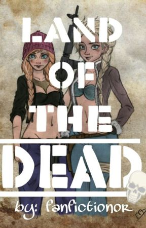 Land Of The Dead (❄The Big Five❄) [Editing] by FANfictionor