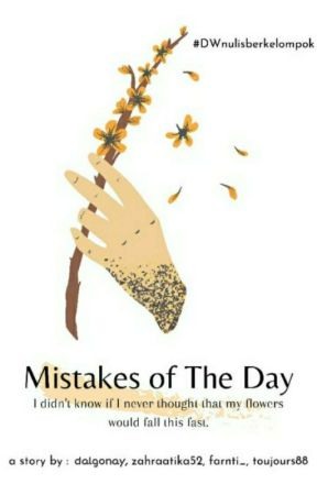 Mistakes of The Day by Dalgonay