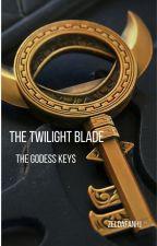 The Twilight Blade: the goddess keys by ZeldafanHj