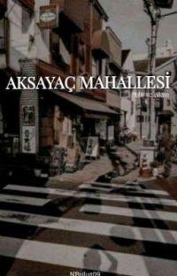 AKSAYAÇ MAHALLESİ cover