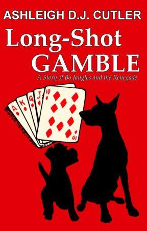 Long-Shot Gamble by AshWolfForever