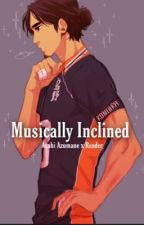Musically Inclined (Azumane Asahi x Reader)  by MrsPendragonasf