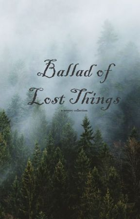 Ballad of Lost Things (2021) by FotisKypraios