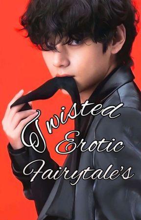 Twisted Fairy Tales 18+ by TaeTaeLust