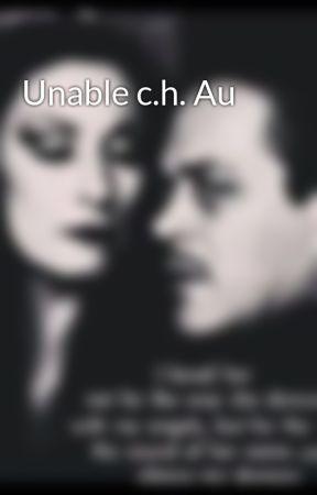 Unable c.h. Au by Bsadams