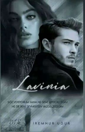LAVİNİA (DÜZENLENECEK) by iremnurrugur