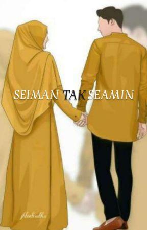 SE-IMAN TAK SE-AMIN [END]√ by khairunnisak_017