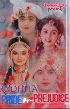 Rudhita - Ek Kahaani❣️❣️ by ApoorvaDwivedi353