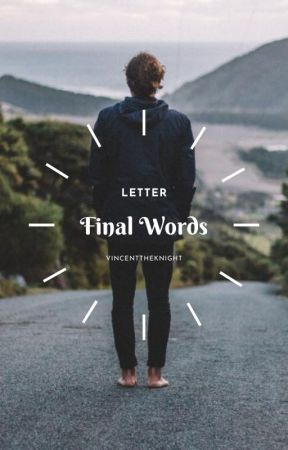 Final Words//Vincent Knightly by Mesmarloo