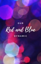 Our Red and Blue Dynamic by Skelepunk