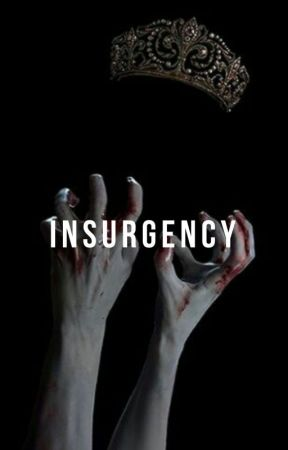 insurgency. h.s. by vanillasoy