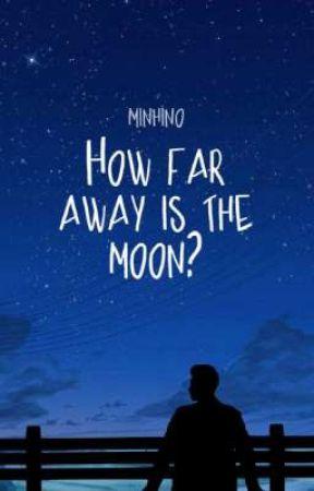How far away is the moon? [hyunin] by minhino