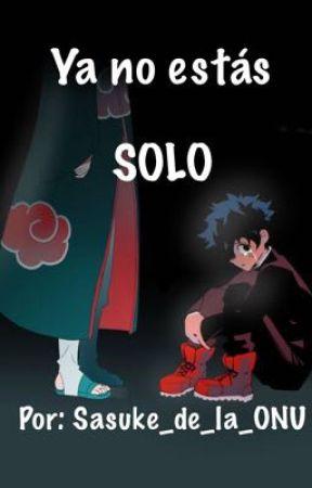 MHA: Ya no estás SOLO ºAkatsuki Dekuº by Sasuke_de_la_ONU