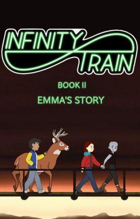Infinity Train Book 2: Emma's Story by OmegusXIII