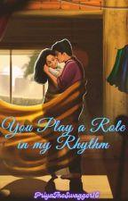 You Play A Role In My Rhythm (Tanglish) by PriyaTheSwagger16