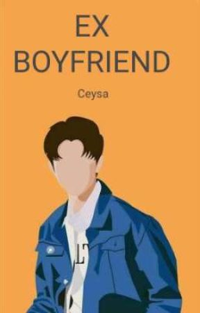 EX BOYFRIEND by Ceysa14