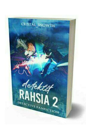 Dektektif Rahsia 2 by Cristal_Snow116