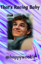 That's Racing Baby | Lando Norris by happymuffin7