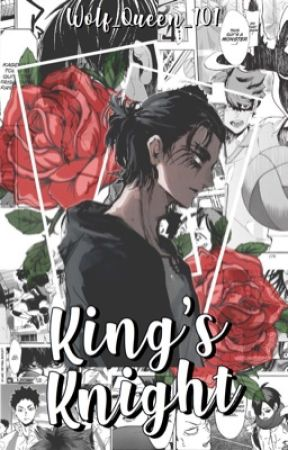 the king's knight • haikyuu by Wolf_Queen_101