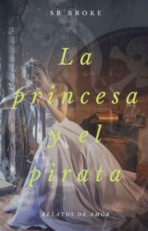 La princesa y el pirata by SrBrokeoficial