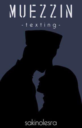 Müezzin | Texting by sakinolesra